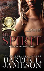 The Spirit: A Novel of the Tribe