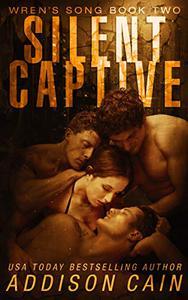 Silent Captive: A Reverse Harem Omegaverse Dark Romance