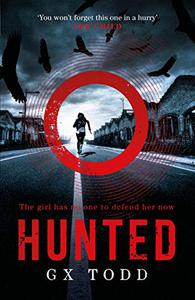 Hunted: The most gripping and original thriller you will read this year