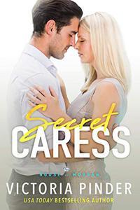Secret Caress