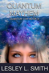 Quantum Mayhem