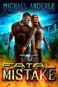 Fatal Mistake: An Urban Fantasy Action Adventure