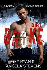Dirt Broke