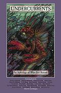Undercurrents: An Anthology of What Lies Beneath