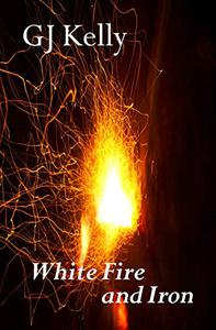 White Fire and Iron