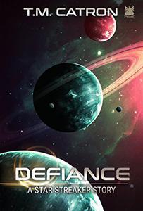 Defiance: A Star Streaker Story