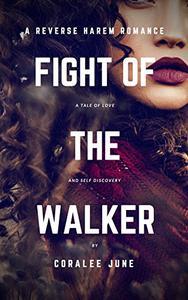 Fight of the Walker