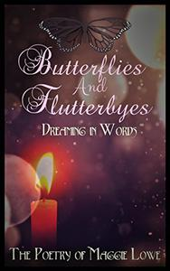 Butterflies and Flutterbyes: Dreaming in Words