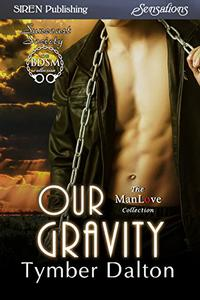 Our Gravity [Suncoast Society]
