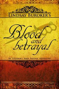 Blood and Betrayal