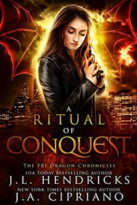 A Ritual of Conquest: An FBI Dragon Shifter Adventure