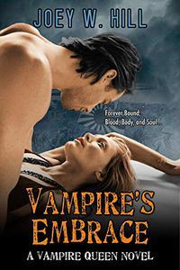 Vampire's Embrace: A Vampire Queen Series Novel
