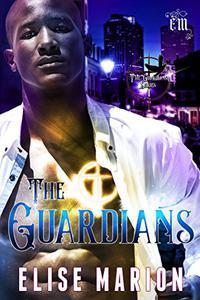 The Guardians: An Urban Fantasy Romance