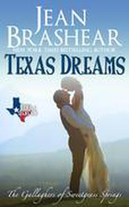 Texas Dreams: The Gallaghers of Sweetgrass Springs Book 3