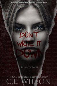 Don't Write it Down: Episode One in the Rainbow Noir Series