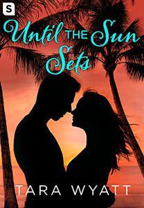 Until the Sun Sets: A Grayson Novella