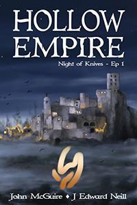 Hollow Empire: Episode 1