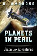 Planets In Peril: Jason Jex Adventures