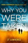 Why You Were Taken: A Futuristic Thriller