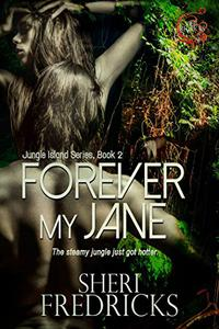 Forever My Jane: A Quickie-Read Novellette