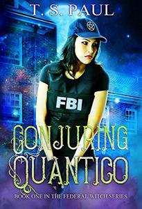 Conjuring Quantico