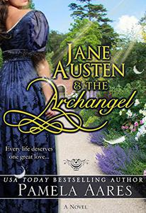 Jane Austen and the Archangel: