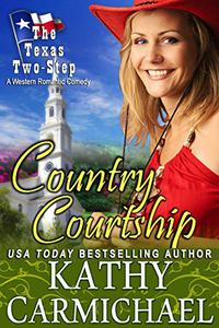 Country Courtship: A Western Romantic Comedy