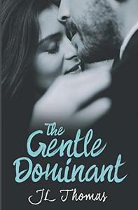 The Gentle Dominant