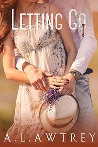 Letting Go: A Contemporary Romantic Thriller