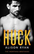 HUCK: The Montana Brothers