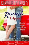Rough Edges: Allie's Story, A Companion to the Sweet Montana Bride Series