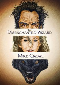 The Disenchanted Wizard