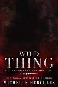 Wild Thing: A Vampire Paranormal Romance
