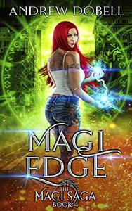Magi Edge: An Epic Urban Fantasy Adventure