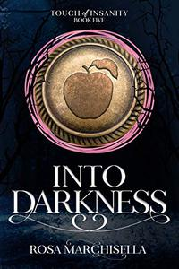 Into Darkness: Touch of Insanity Book 5