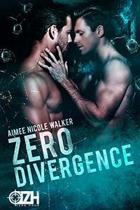 Zero Divergence: Zero Hour Book Three