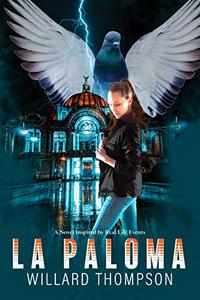 La Paloma: A Novel