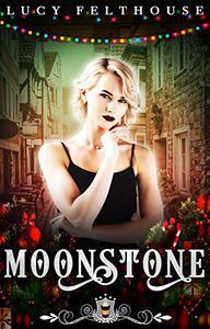 Moonstone: A Contemporary Reverse Harem Romance Novella
