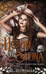Hood of Sedna: A Capot Adventure Series