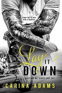 Lay It Down: Bastards MC Duet
