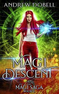 Magi Descent: An Epic Urban Fantasy Adventure