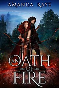 An Oath of Fire: A Short Story Fantasy Adventure