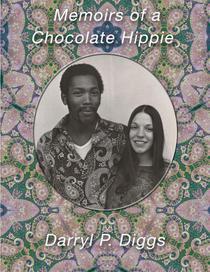 Memoirs of a Chocolate Hippie