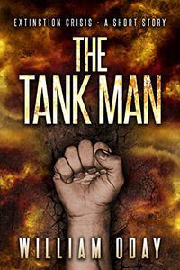 The Tank Man: A Suspense Thriller Short Story