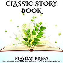 Classic Story Book: 3 Timeless Fairy Tales Collection 19