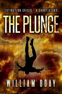 The Plunge: A Survival Thriller Short Story