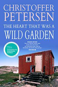 The Heart that was a Wild Garden: A short story of parenthood and rejection in the Arctic