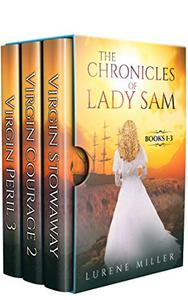 THE CHRONICLES OF LADY SAM: BOOKS 1-3