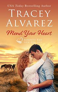 Mend Your Heart: A Small Town Romance