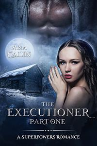 The Executioner: Part One